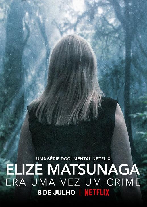 Elize-Matsunaga-Era-Uma-Vez-Um-Crime-1